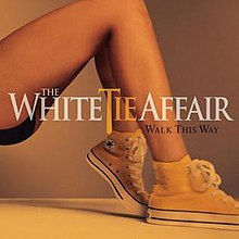 The White Tie Affair - Walk This Way.jpg