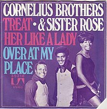 Treat Her Like a Lady - Cornelius Brothers & Sister Rose.jpg