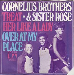 Treat Her Like a Lady (Cornelius Brothers & Sister Rose song) - Image: Treat Her Like a Lady Cornelius Brothers & Sister Rose