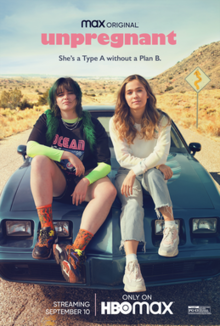 Unpregnant 2020 USA Rachel Lee Goldenberg Haley Lu Richardson Barbie Ferreira Giancarlo Esposito  Comedy, Drama