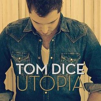 Utopia (Tom Dice song) - Image: Utopia Tom Dice