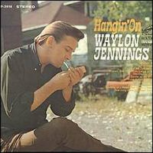 Hangin' On - Image: Waylon Jennings Hangin On