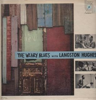 <i>Weary Blues</i> (album) 1958 studio album by Langston Hughes with Charles Mingus and Leonard Feather