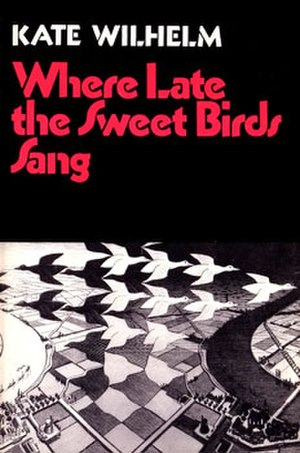 Where Late the Sweet Birds Sang - Cover of first edition (hardcover)