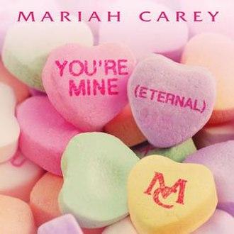 You're Mine (Eternal) - Image: You're Mine (Eternal) Artwork