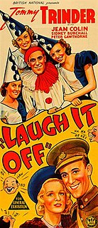 <i>Laugh It Off</i> (1940 film) 1940 film by John Baxter