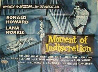 <i>Moment of Indiscretion</i> 1958 film by Max Varnel