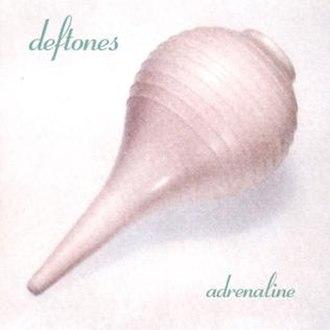 Adrenaline (album) - Image: Adrenaline Deftones