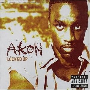 Locked Up (song) - Image: Akon Locked Up CD cover