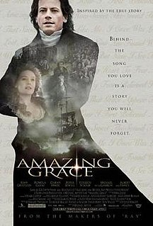 <i>Amazing Grace</i> (2006 film) 2006 film by Michael Apted