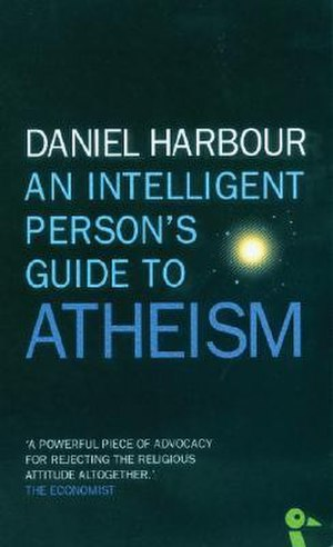An Intelligent Person's Guide to Atheism - Image: An Intelligent Persons Guide to Atheism