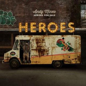 Heroes for Sale (Andy Mineo album) - Image: Andy Mineo Heroes for Sale