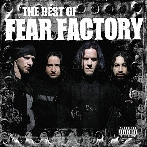 The Best of Fear Factory - Image: Bestoffearfactory