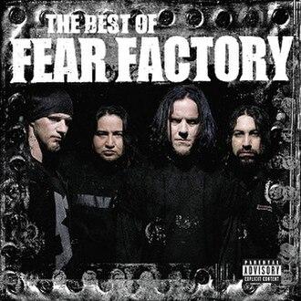 The Best of Fear Factory - Image: Bestoffearfactory
