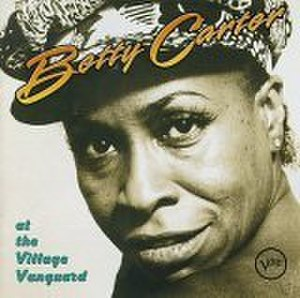 Betty Carter at the Village Vanguard - Image: Betty Carter Liveatthe Village Vanguard