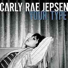Carly Rae Jepsen - Your Type (Official Single Cover).jpg