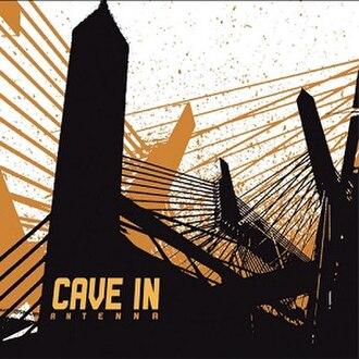 Antenna (Cave In album) - Image: Cave In Antenna