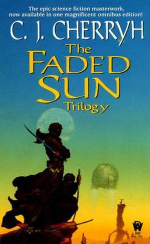 The Faded Sun Trilogy - The Faded Sun Trilogy omnibus edition cover