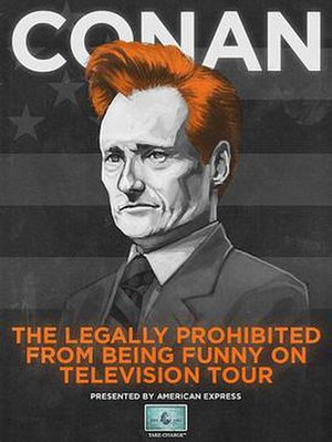 """The Legally Prohibited from Being Funny on Television Tour - Official tour poster, based on Mike Mitchell's """"I'm with Coco"""" poster"""