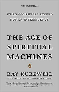 <i>The Age of Spiritual Machines</i> 1999 non-fiction book by Ray Kurzweil