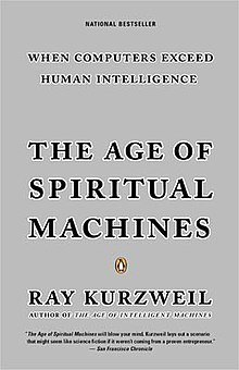 Cover image of The Age of Spiritual Machines by Ray Kurzweil.jpg