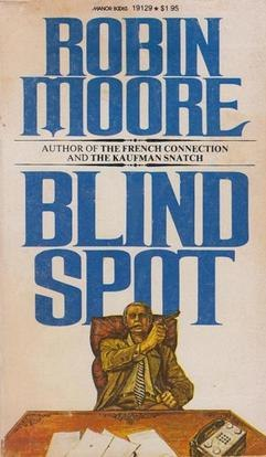 Cover of the book Blind Spot by Robin Moore