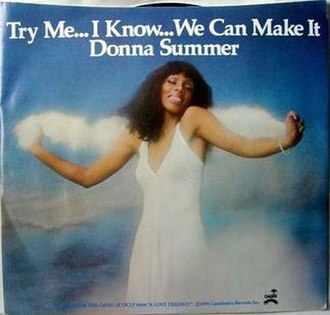 Try Me, I Know We Can Make It - Image: Donna Summers Try Me I Know We Can Make It US vinyl