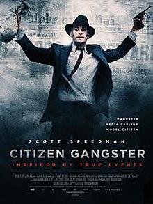 Edwin Boyd /Citizen Gangster/ Гражданинът гангстер (2011)