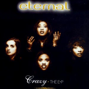 Crazy (Eternal song) - Image: Eternalcrazy