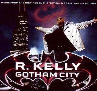 Gotham City (song) - Image: Gotham City R. Kelly