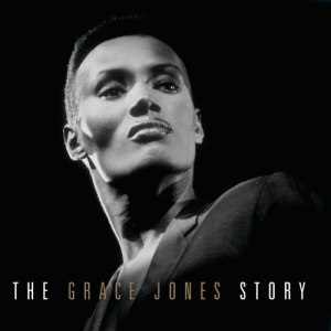The Grace Jones Story - Image: Grace Jones The Grace Jones Story