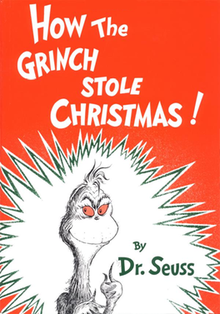 9a6cb3d252315 How the Grinch Stole Christmas cover.png. Book cover. Author
