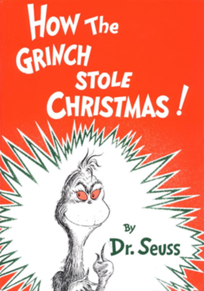 Picture of a book: How The Grinch Stole Christmas!