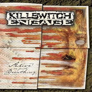 Alive or Just Breathing - Image: Killswitch engage alive or just breathing
