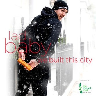 We Built This City - Image: Lad Baby We Built This City