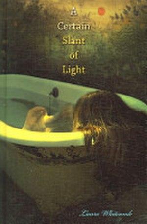 A Certain Slant of Light (novel) - Image: Laura Whitcomb Certain Slant of Light