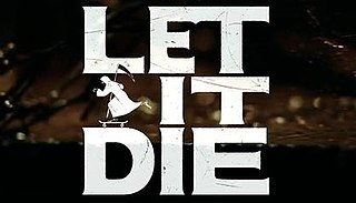 <i>Let It Die</i> (video game) computer game