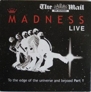 Madness Live: To the Edge of the Universe and Beyond - Image: Madness Live Edge Universe