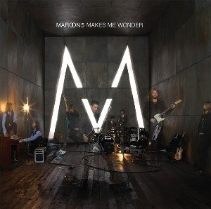 Makes Me Wonder - Image: Maroon 5 makes me wonder