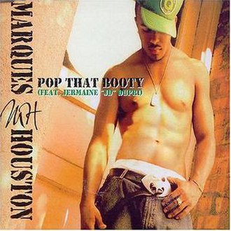 Pop That Booty - Image: Marques Houston Featuring Jermaine Dupri Pop That Booty