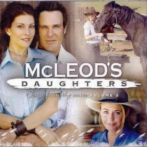 McLeod's Daughters: Songs from the Series Volume 3 - Image: Mc Leod's Daughters Songs Vol 3