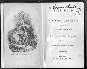Sarah Josepha Hale - Northwood: Life North and South (1852)