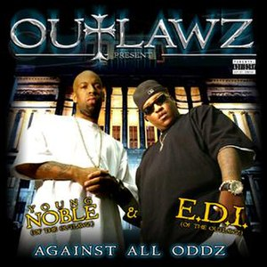 Against All Oddz (Young Noble and E.D.I. album) - Image: Outlawz Front