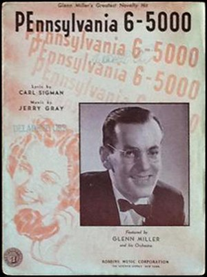 Pennsylvania 6-5000 (song) - 1940 sheet music, Robbins Music, New York.