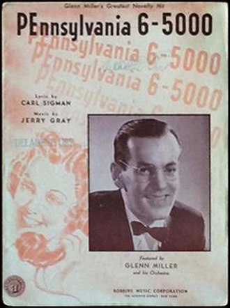 Pennsylvania 6-5000 (song) - 1940 sheet music, Robbins Music, New York.