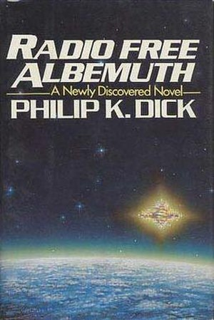 Radio Free Albemuth - Dust-jacket from the first edition