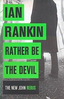 <i>Rather Be the Devil</i>