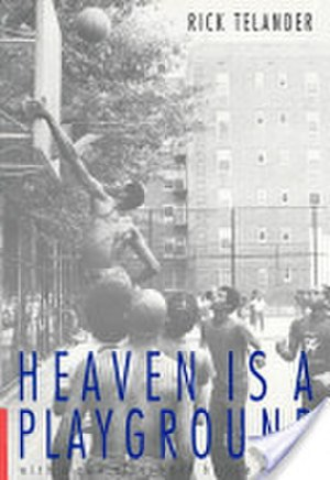 Heaven Is a Playground - Cover of the book