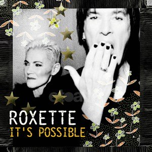 It's Possible - Image: Roxette It's Possible Single