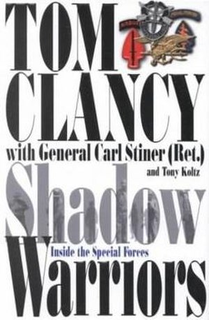 Shadow Warriors: Inside the Special Forces - First edition